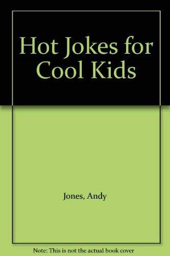 9780733303357: Hot Jokes for Cool Kids