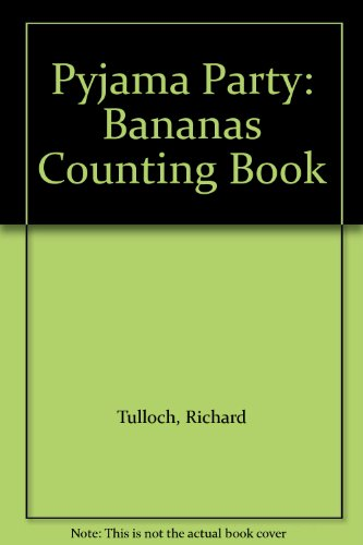 9780733303975: Pyjama Party: Bananas Counting Book