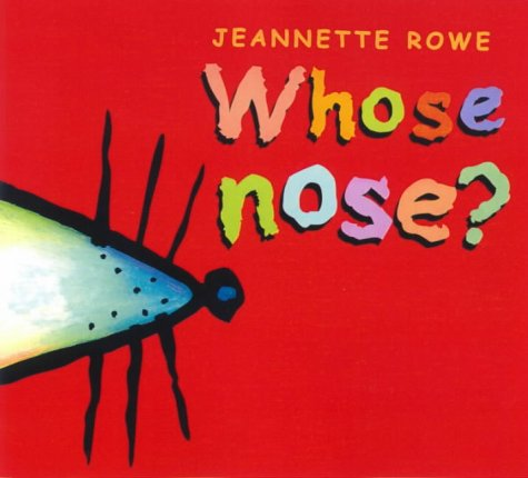 9780733306693: Whose Nose? (Whose? series)