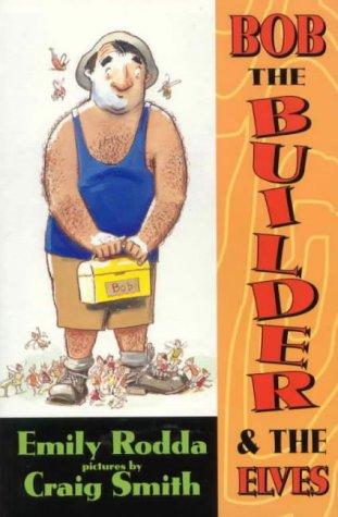 9780733306938: Bob the builder & the elves