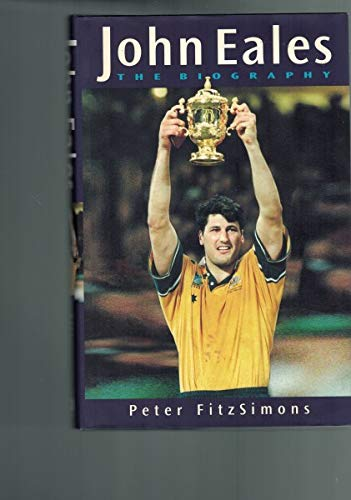 JOHN EALES The Biography