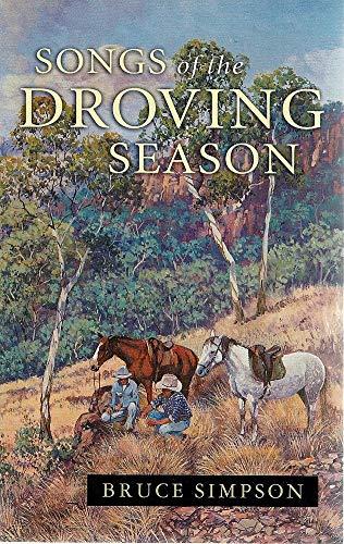 9780733310584: Songs of the Droving Season