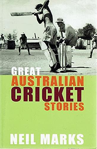 9780733311390: Great Australian Cricket Stories
