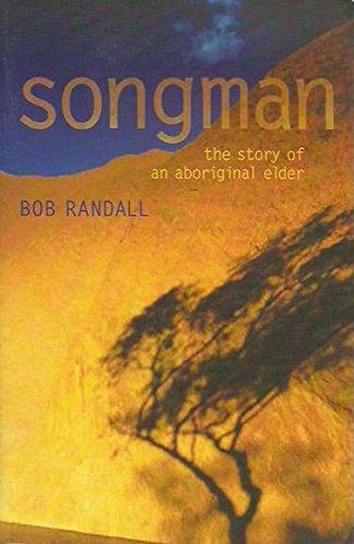 9780733312625: Songman: The Story of an Aboriginal Elder of Uluru