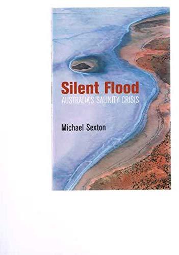 9780733312755: Silent Flood: Australia's Salinity Crisis
