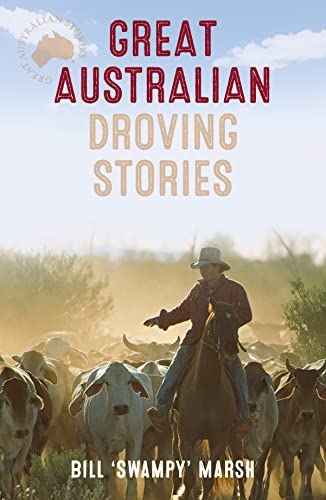 GREAT AUSTRAILIAN DROVING STORIES
