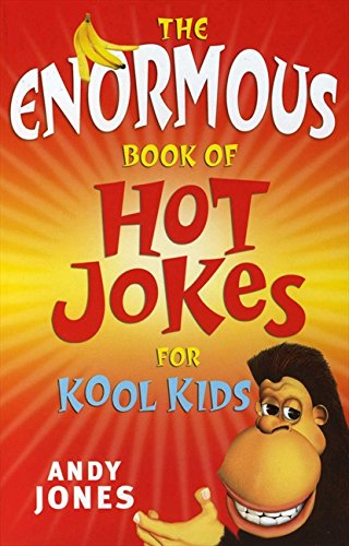 9780733314056: The Enormous Book of Hot Jokes for Kool Kids