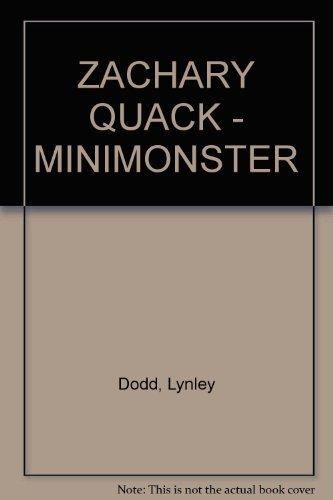 9780733315800: ZACHARY QUACK - MINIMONSTER