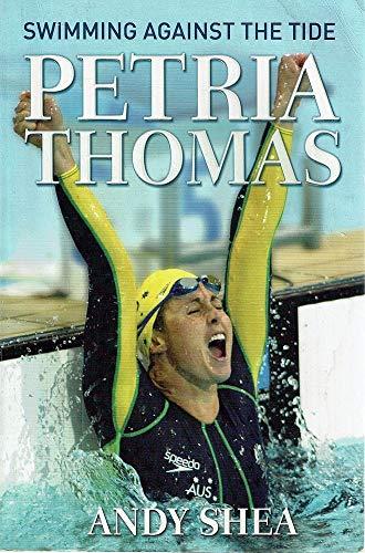 9780733315909: Petria Thomas: Swimming Against the Tide