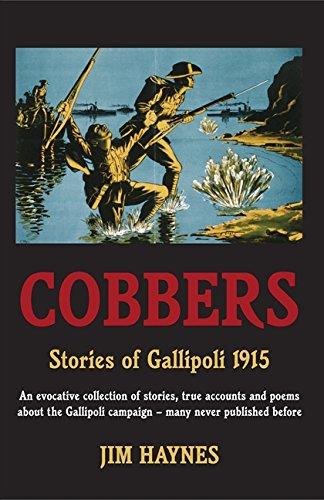 9780733315930: Cobbers : Stories of Gallipoli 1915