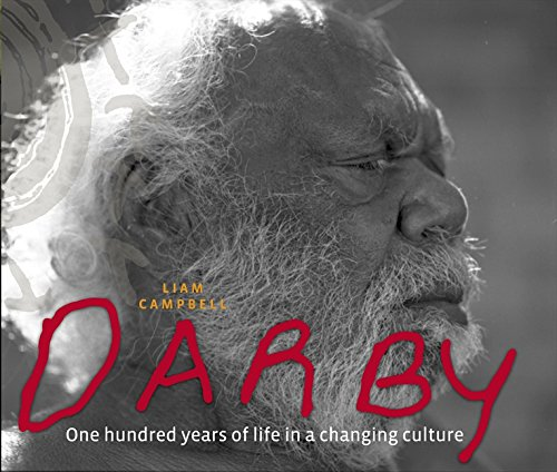 9780733319259: Darby: One Hundred Years of Life in a Changing Culture