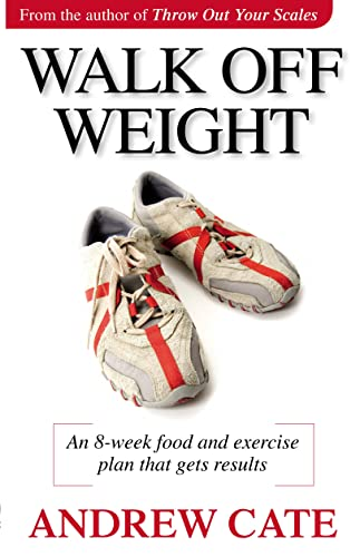 9780733320460: Walking Off Weight; an 8-week Food and Exercise Plan That Gets Results