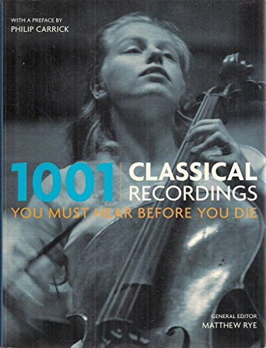 9780733321696: 1001 Classical Recordings You Must Hear Before You Die