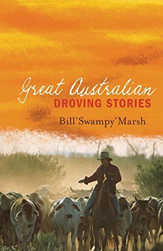 9780733322303: Great Australian Droving Stories