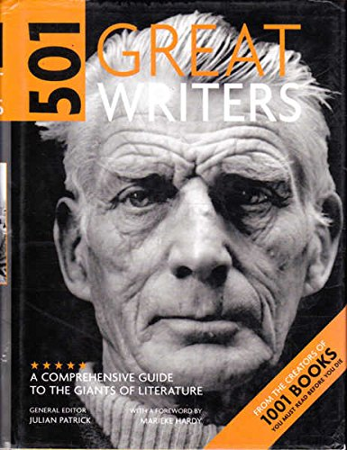 9780733323089: 501 Great Writers: A Comprehensive Guide to the Giants of Literature