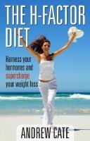 9780733323331: The H-Factor Diet : Harness your Hormones and Supercharge your Weight Loss