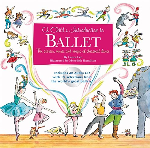 9780733323447: A Child's Introduction to Ballet: The Stories, Music and Magic of Classical Dance