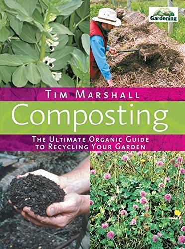 9780733324161: Composting: The Ultimate Organic Guide to Recycling Your Garden