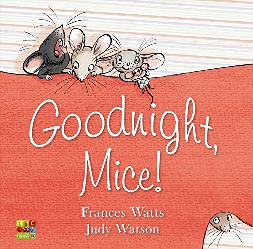 9780733324215: Goodnight, Mice!