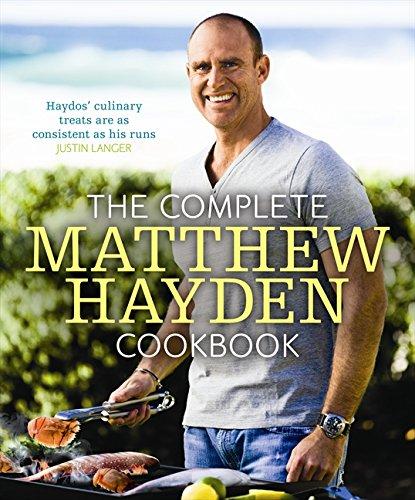 The Complete Matthew Hayden Cookbook: Hayden, Matthew