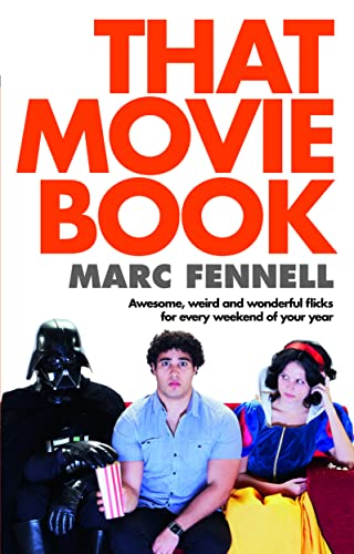 That Movie Book: Fennell, Marc