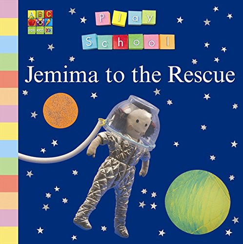 9780733328091: Jemima to the Rescue (Play School)