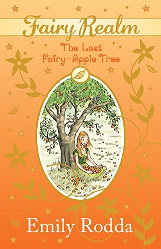 9780733328602: The Last Fairy-Apple Tree (The Fairy Realm Series)