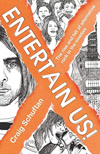 9780733328848: Entertain Us: The Rise and Fall of Alternative Rock in the Nineties