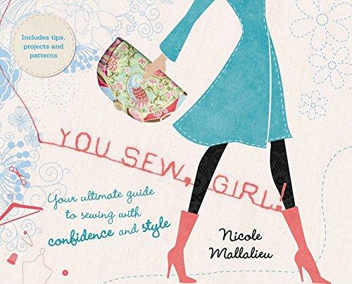 You Sew, Girl! (Paperback): Nicole Mallalieu