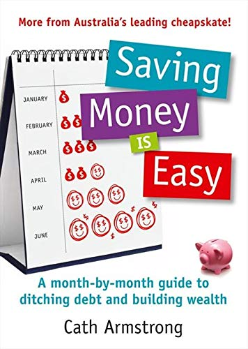 Saving Money is Easy (Paperback): Cath Armstrong