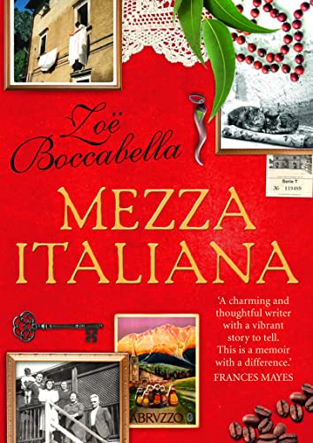 9780733329548: Mezza Italiana: An Enchanting Story About Love, Family, La Dolce Vita and Finding Your Place in the World