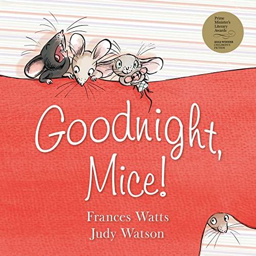 9780733331763: Goodnight, Mice!