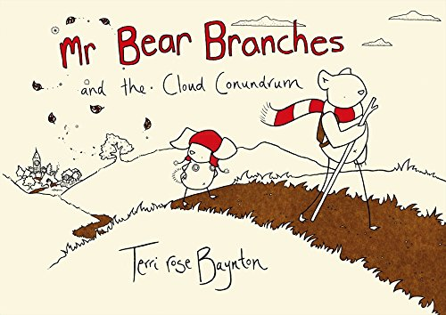 Mr Bear Branches and the Cloud Conundrum (Paperback): Terri Rose Baynton