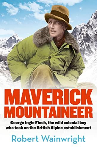 9780733333729: Maverick Mountaineer