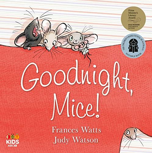 9780733335303: Goodnight, Mice!