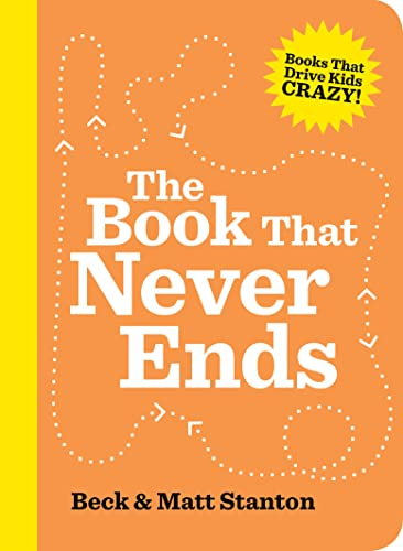 9780733337994: The Book That Never Ends (Books That Drive Kids Crazy, Book 5)