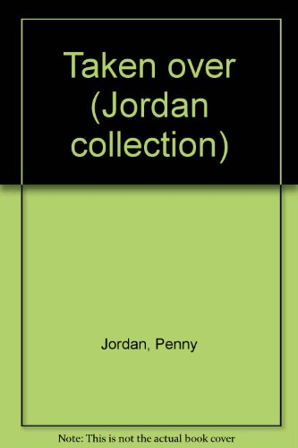 9780733517907: Taken over (Jordan collection)