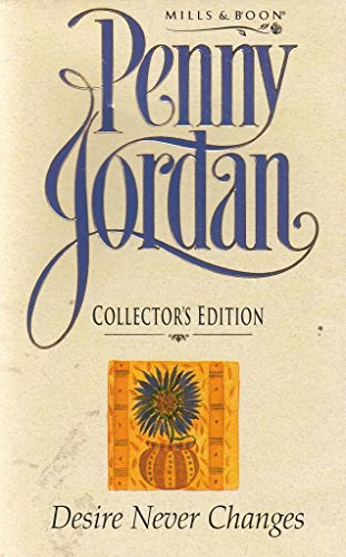 9780733517976: Desire Never Changes (Jordan collection)