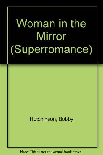 9780733523663: Woman in the Mirror (Superromance)
