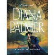 A Man Of Means / Her Texan Tycoon: Jan Hudson and Diana Palmer