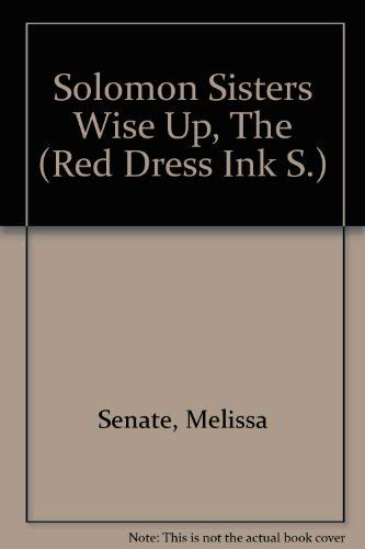 9780733549755: Solomon Sisters Wise Up, The (Red Dress Ink S.)