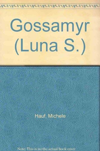9780733562372: Gossamyr (Luna S.)