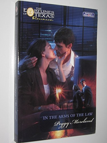 9780733563089: Fortune of Texas: WITH Reunion AND In the Arms of the Law (The Fortunes of Texas : Reunion)