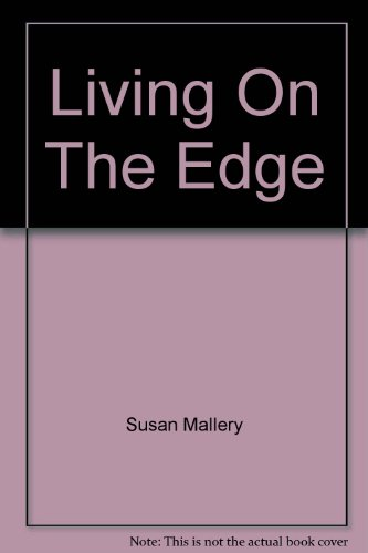 Living On The Edge (0733564879) by Mallery, Susan; Stephenson, Carol