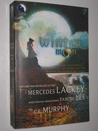 9780733565953: Winter Moon (Luna S.) by Lackey, Mercedes; Lee, Tanith; Murphy, C. E.