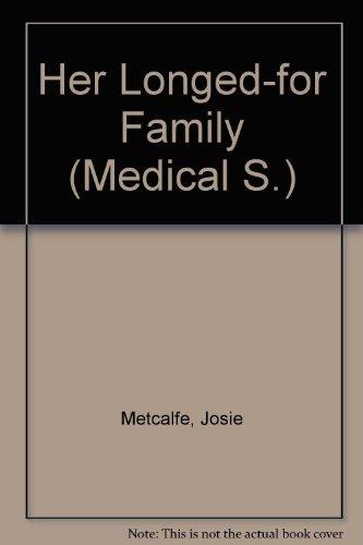9780733568596: Her Longed-for Family (Medical S.)