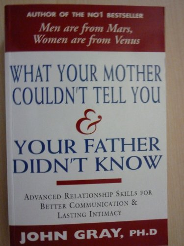 9780733600043: WHAT YOUR MOTHER COULDN'T TELL YOU & YOUR FATHER DIDN'T KNOW