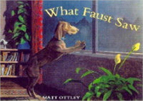 What Faust Saw: Matt Ottley