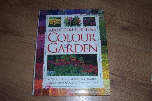 9780733601712: Malcolm Hillier's Colour Garden