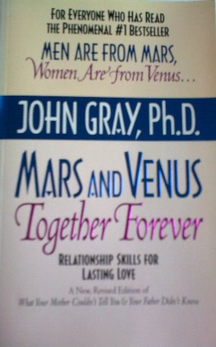 9780733603648: Mars and Venus Together Forever [Paperback] by Gray, John, Ph. D,